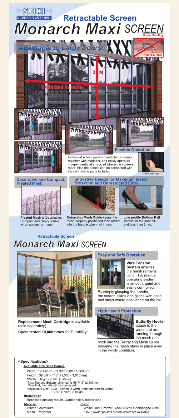 Retractable-maxi Screens